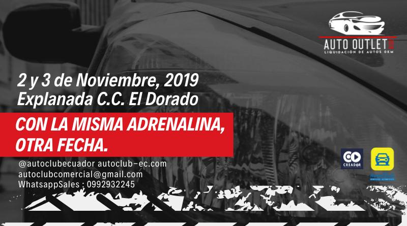 Auto Club trae el Auto Oulet 2019, el 2 y 3 de noviembre en Guayaquil