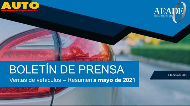 AEADE: Las ventas de vehículos al mes de mayo de 2021 en Ecuador